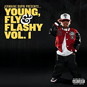 Jermaine Dupri Presents... Young, Fly & Flashy Vol. 1 [Explicit]