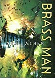 Brass Man (Ian Cormac, Book 3) (1405001380) by Asher, Neal