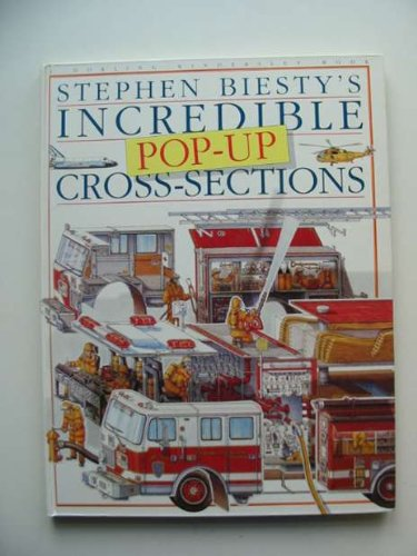 Stephen Biesty's Incredible Cross-Sections Pop-up Book (Stephen Biesty's cross-sections)