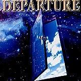Departure Departure