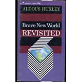 BRAVE NEW WORLD REVISITEDby Aldous Huxley