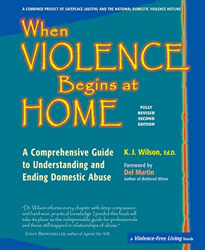 When Violence Begins at Home: A Comprehensive Guide to...