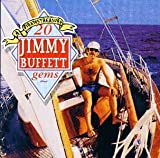 A Pirate's Treasure: 20 Jimmy Buffett Gems