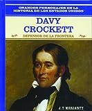 img - for Davy Crockett: Frontier Hero (Grandes Personajes en la Historia de los Estados Unidos) (Spanish Edition) book / textbook / text book
