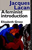 Jacques Lacan: A Feminist Introduction (041501400X) by Grosz, Elizabeth