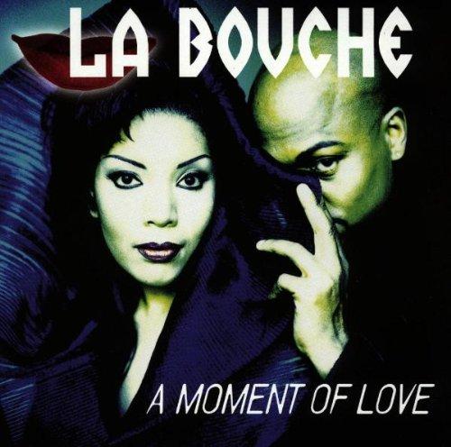 La Bouche - A Moment Of Love (CD, Album) - Zortam Music