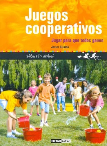 Juegos cooperativos: Juega, ríe y aprende (Tiempo Libre)