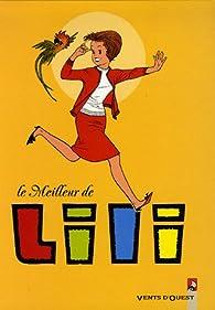 Le meilleur de Lili, Tome 1 : par Paulette Blonay