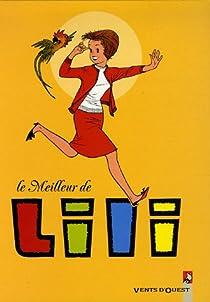 Le meilleur de Lili, Tome 1 : par Blonay