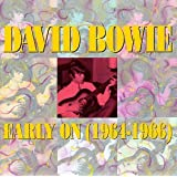 Early On: (1964-1966)by David Bowie