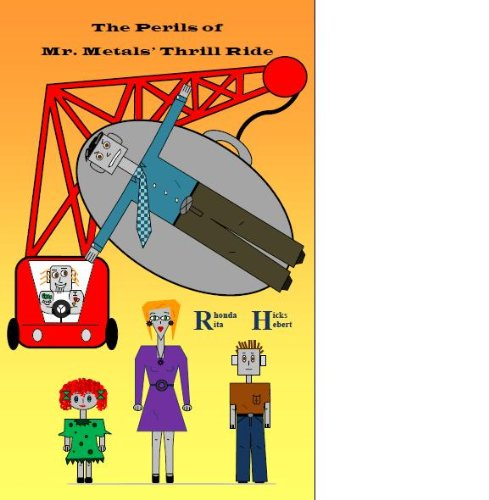 <strong>Three Free Kids Corner Titles: Rhonda Hicks & Rita Hebert's <em>The Perils of Mr. Metals' Thrill Ride</em>, Penelope King's <em>Witchy, Witchy (Spellbound Trilogy #1)</em> and Peggy A. Krause's <em>Wild Beau and Her Kittens: The Kitty Tales Trilogy</em></strong>