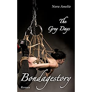 The Grey Days - Bondagestory. Roman