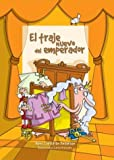 Traje nuevo del emperador / Emperor's New Clothes (Spanish Edition) (9500724693) by Hans Christian Andersen