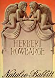 Herbert Rowbarge (0374329591) by Babbitt, Natalie