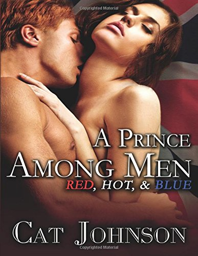 Image of A Prince Among Men (Red, Hot & Blue)