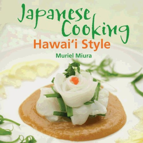 Japanese Cooking Hawai'i Style by Muriel Miura