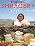 Rosemary Shrager Rosemary Shrager's Yorkshire Breakfasts
