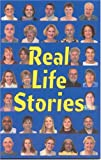 img - for Real Life Stories: People So Real That it Could be Someone that You Know book / textbook / text book