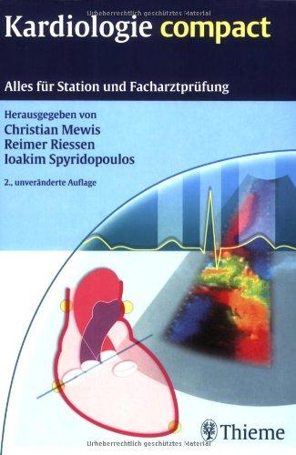 Kardiologie compact: Alles für Station und Facharztprüfung