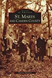 img - for St. Marys and Camden County (GA) (Images of America) book / textbook / text book