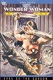 Wonder Woman: Eyes of the Gorgon (Wonder Woman (DC Comics Paperback))
