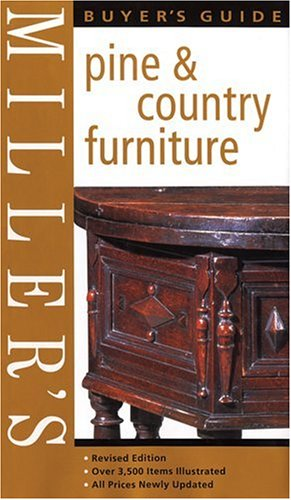 Miller's Buyer's Guide: Pine & Country Furniture