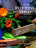 img - for From the Potting Shed: Inspired Projects for and from the Garden book / textbook / text book