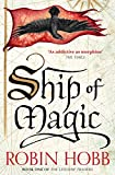Ship of Magic (The Liveship Traders, Book 1) (kindle edition)