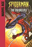 The Enforcers! (Spider-Man) (1599610191) by Dezago, Todd