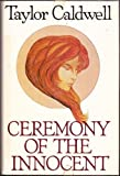 Ceremony of the Innocent 1st edition by Caldwell, Taylor published by Doubleday Hardcover