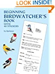 Beginning Birdwatcher's Book: With 48...