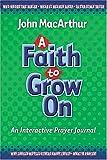 A Faith to Grow On: Interactive Journal