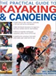 The Practical Guide to Kayaking and C...
