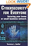 Cybersecurity for Everyone: Securing...