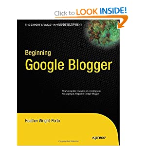 Beginning Google Blogger Heather Wright-Porto