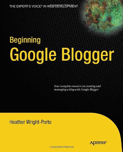 google blogger. Google#39;s Blogger offers many
