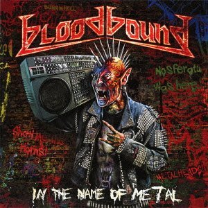 Bloodbound - In The Name Of Metal +Bonus [Japan CD] MICP-11068 by Bloodbound
