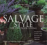 Salvage Style for Outdoor Living