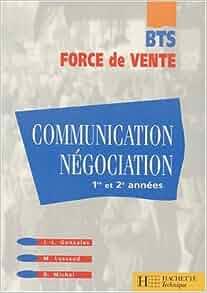 Bts Force De Vente : communication n gociation 1re et 2e ann es bts force de vente 9782011673480 ~ Medecine-chirurgie-esthetiques.com Avis de Voitures