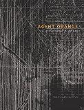 Agent Orange: Collateral Damage in Vietnam (1904563058) by Griffiths, Philip Jones
