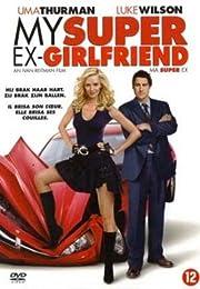 My Super Ex (My Super Ex-Girlfriend) - Edition Belge