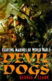 Devil Dogs: Fighting Marines of World War I