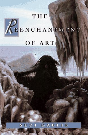 Reenchantment of Art, SUZI GABLIK