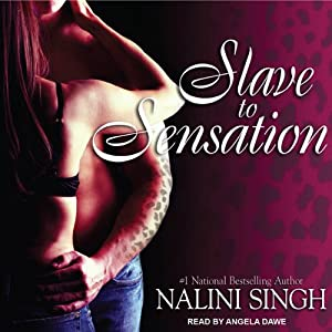 Slave to Sensation: Psy-Changeling Series, Book 1 | [Nalini Singh]