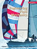 Engineering Fluid Mechanics (0470086394) by Crowe, Clayton T.