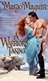 A Warrior's Taking