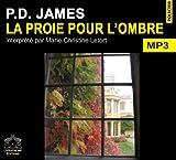 echange, troc James/P.d. - La proie pour l'ombre/1 CDMP3/Texte intégral