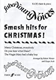 Smash Hits for Christmas!: SA(B) Accompanied (Faber Young Voices)