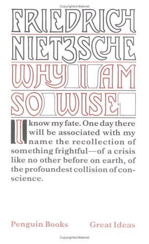 Why I Am So Wise (Penguin Great Ideas), FRIEDRICH NIETZSCHE