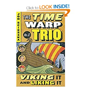 Viking It and Liking It (The Time Warp Trio Book 12)